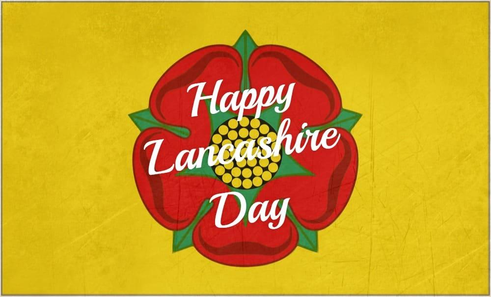 Happy Lancashire Day