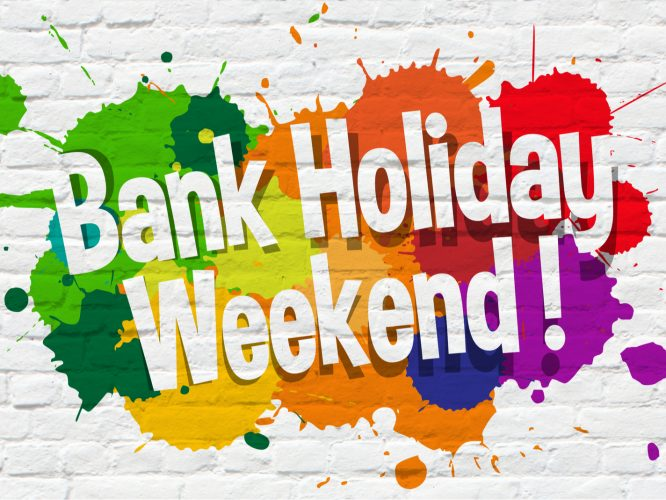 We Are Open This May Bank Holiday!